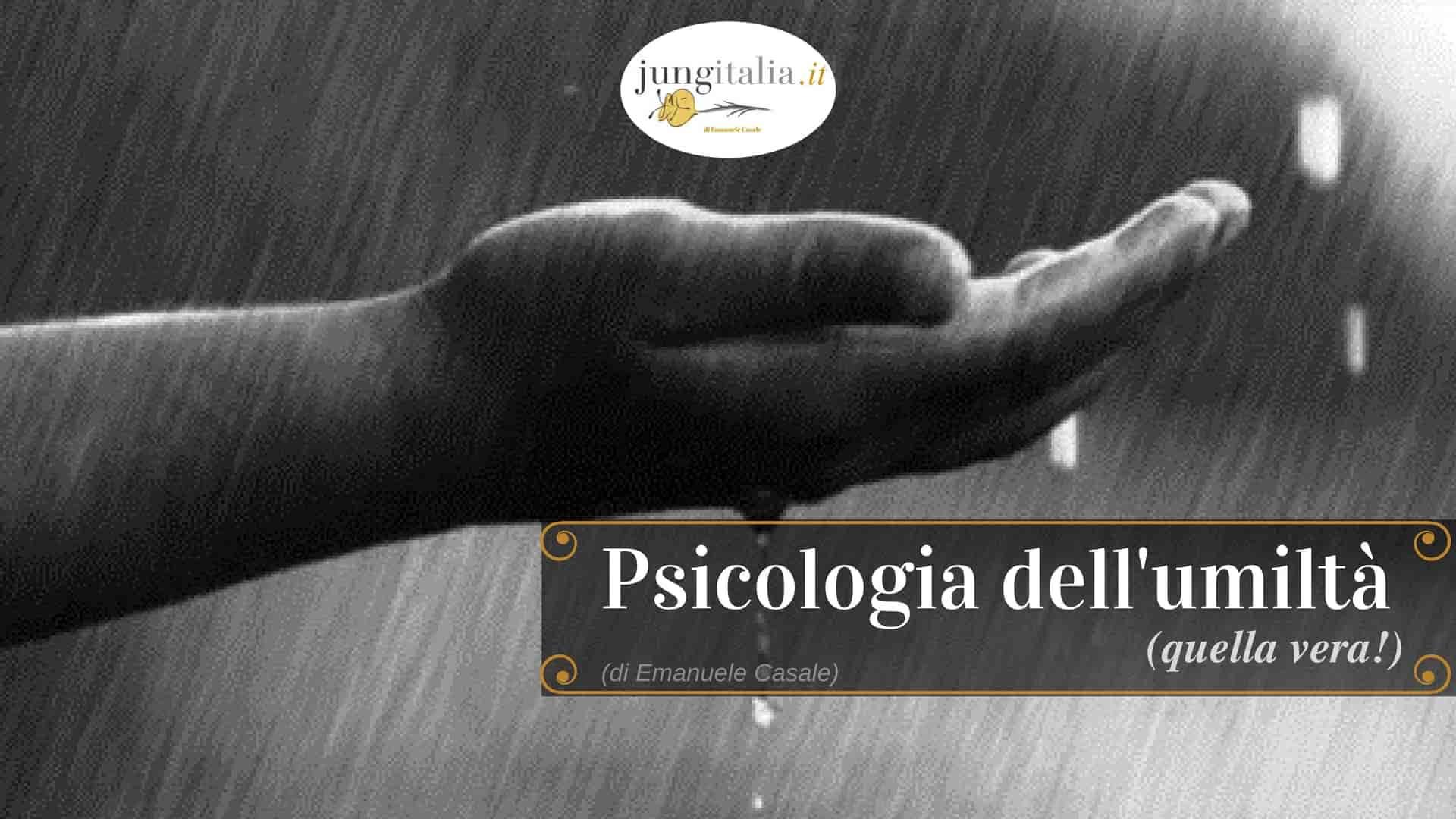 Psicologia dell'umiltà Emanuele Casale