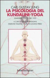 La psicologia del Kundalini Yoga. Seminari di Jung, 1932