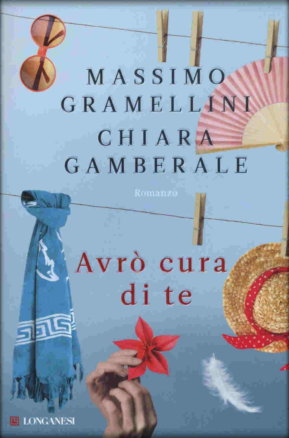 Avrò cura di te (M. Grammelini & C. Gamberale)