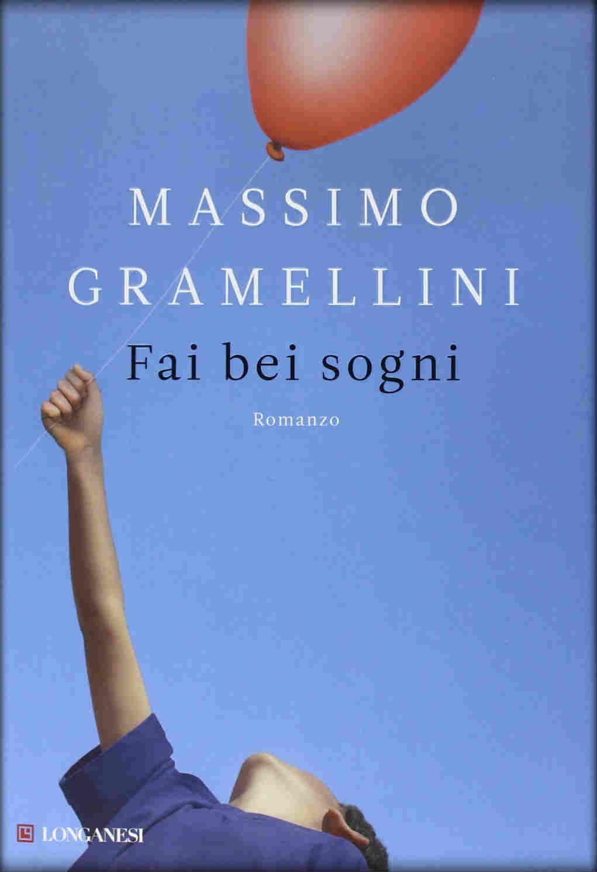 Fai bei sogni (Massimo Gramellini)