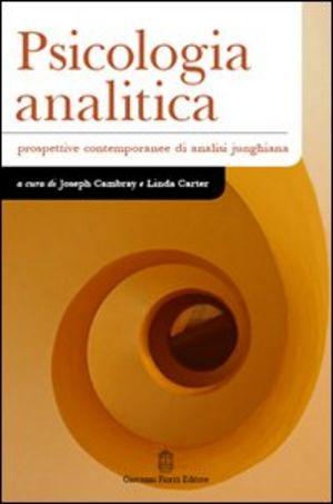 LIBRO – Psicologia Analitica. Prospettive contemporanee di analisi junghiana