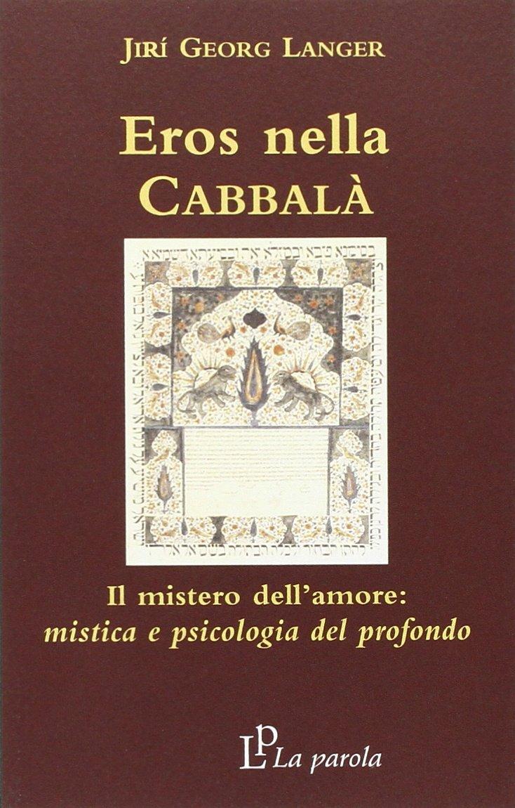 Eros nella Cabbala e psicologia del profondo