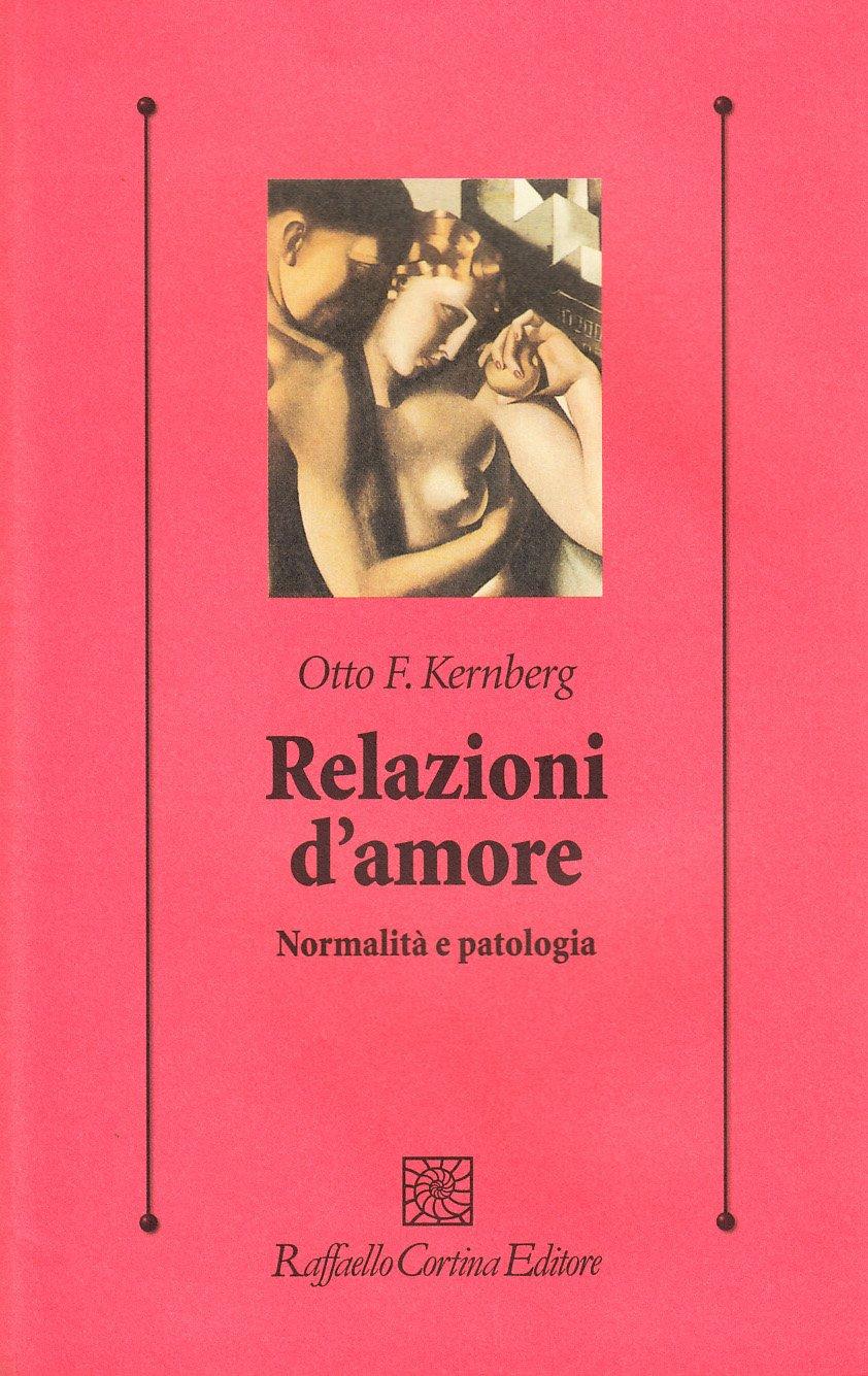 Relazioni d'amore Otto Kernberg