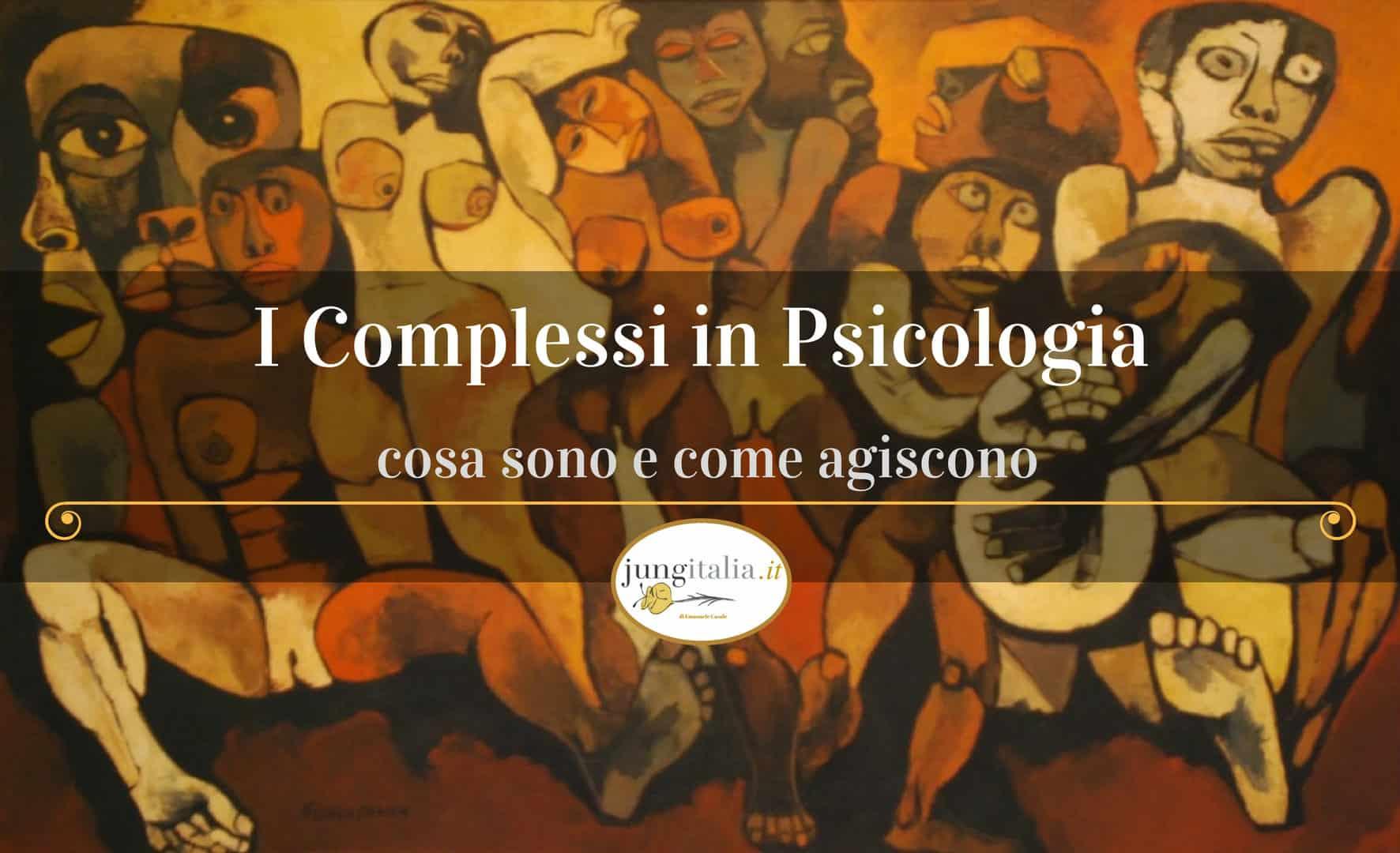 I Complessi in Psicologia