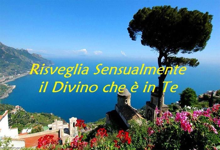 """Evento: """"RISVEGLIA SENSUALMENTE IL DIVINO CHE È IN TE"""" (di Maya Vassallo)"""