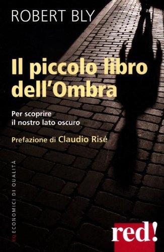 Robert Bly Il piccolo libro dell'ombra