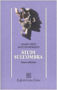 Studi sull'Ombra (M. Trevi; A. Romano)