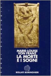 Marie Louise Von Franz La morte e i sogni