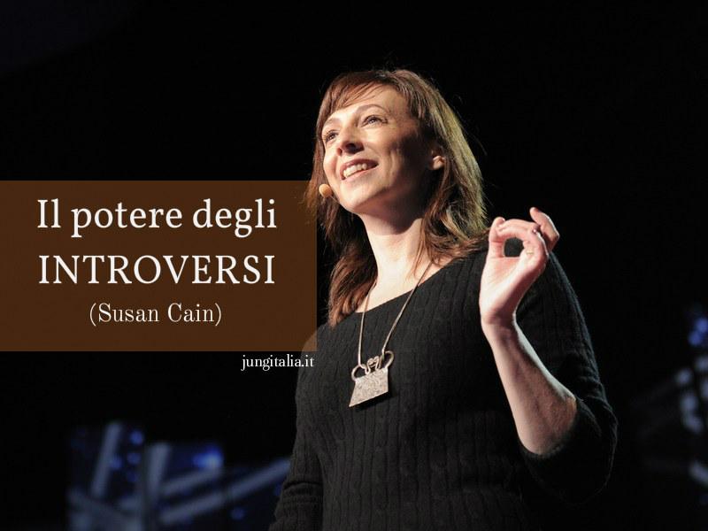 Il potere degli «introversi». L'introversione sottovalutata nella società e nella cultura odierna (Susan Cain)