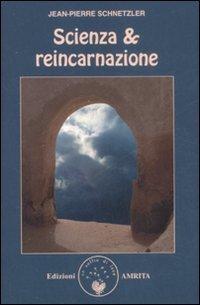 Reincarnazione Scienza e