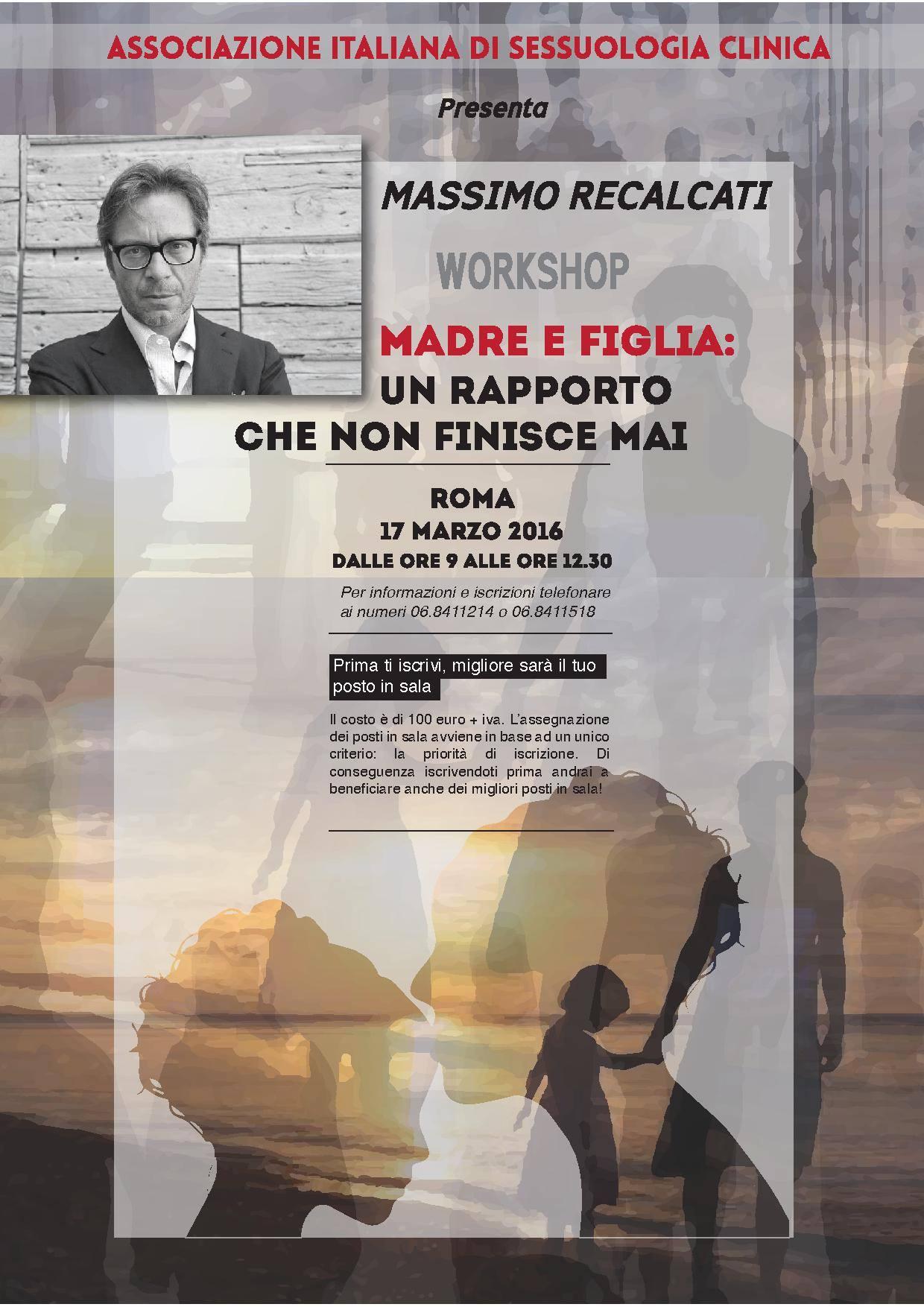 Madre e Figlia: un rapporto che non finisce mai. Workshop di Massimo Recalcati, Roma 17 Marzo 2016.