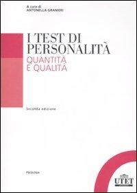 I test di personalità. Quantità e qualità