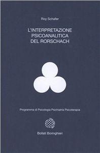 L'interpretazione psicoanalitica del Rorschach (Roy Schafer)