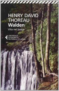 Thoreau Walden vita nei boschi