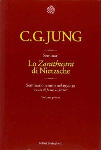 Lo Zarathustra di Nietzsche. Seminari di Jung. Vol 1 di 4