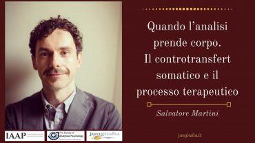 Salvatore Martini Controtransfert Corpo Analisi