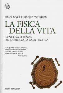La fisica della vita (Jim Al-Khalili e Johnjoe McFadden)