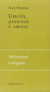 Umiltà Pazienza Amore - Erich Przywata