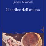 Codice dell'anima James Hillman