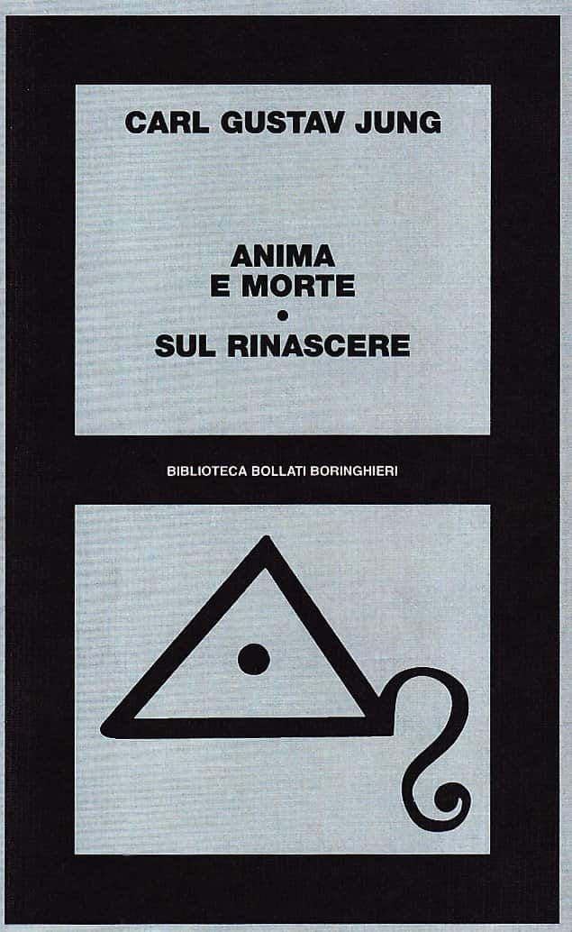 Anima e morte. Sul rinascere (Jung)