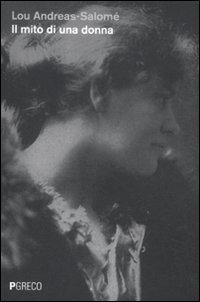 Il mito di una donna (Lou Andreas Salomé)