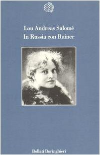 In Russia con Rainer (Lou A. Salomé)