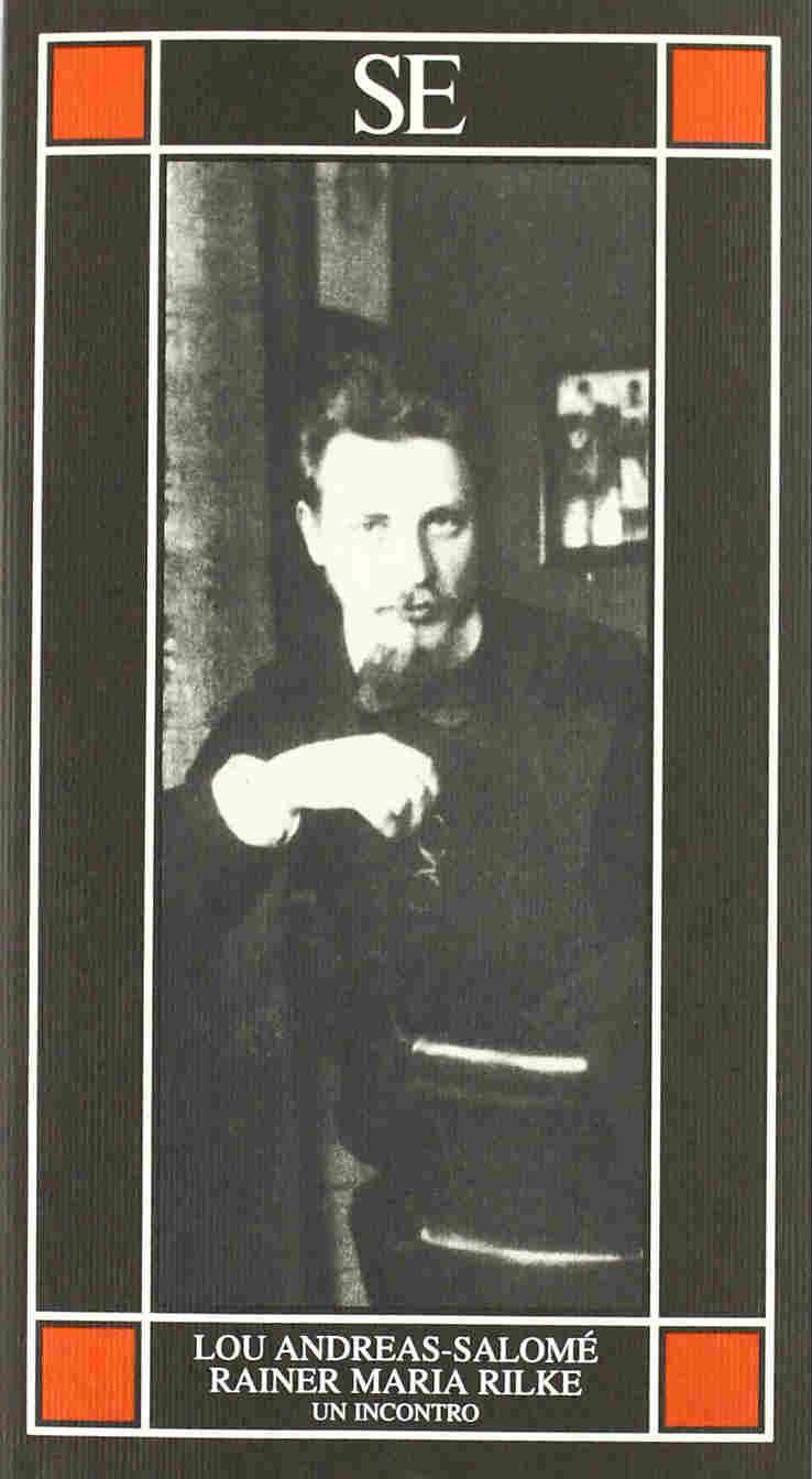 Rainer Maria Rilke. Un Incontro (un libro di Lou Salomé)