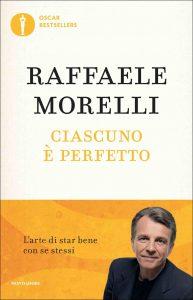 Ciascuno è perfetto (Raffaele Morelli)