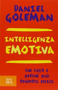 Daniel Goleman - Intelligenza Emotiva