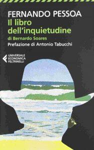 Fernando Pessoa - Il libro dell'inquietudine