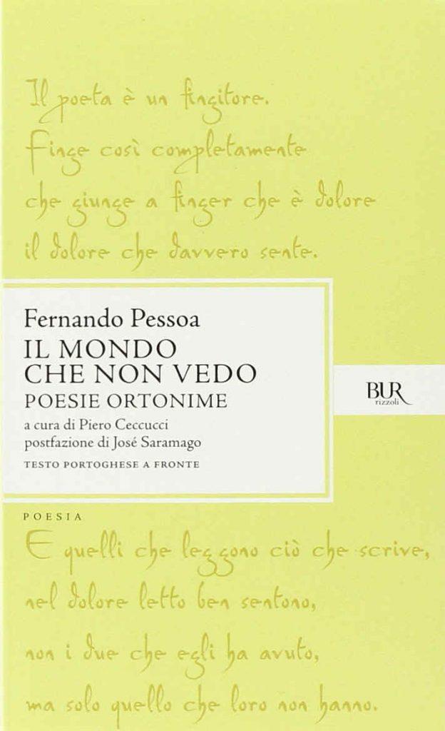 Fernando Pessoa - Il mondo che non vedo