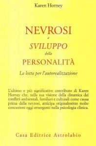 Nevrosi e sviluppo della personalità (Karen Horney)