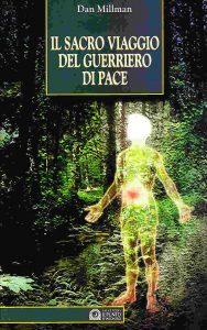 Dan Millman Il sacro viaggio dell'eroe
