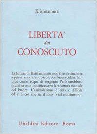 Libertà dal conosciuto (J. Krishnamurti)