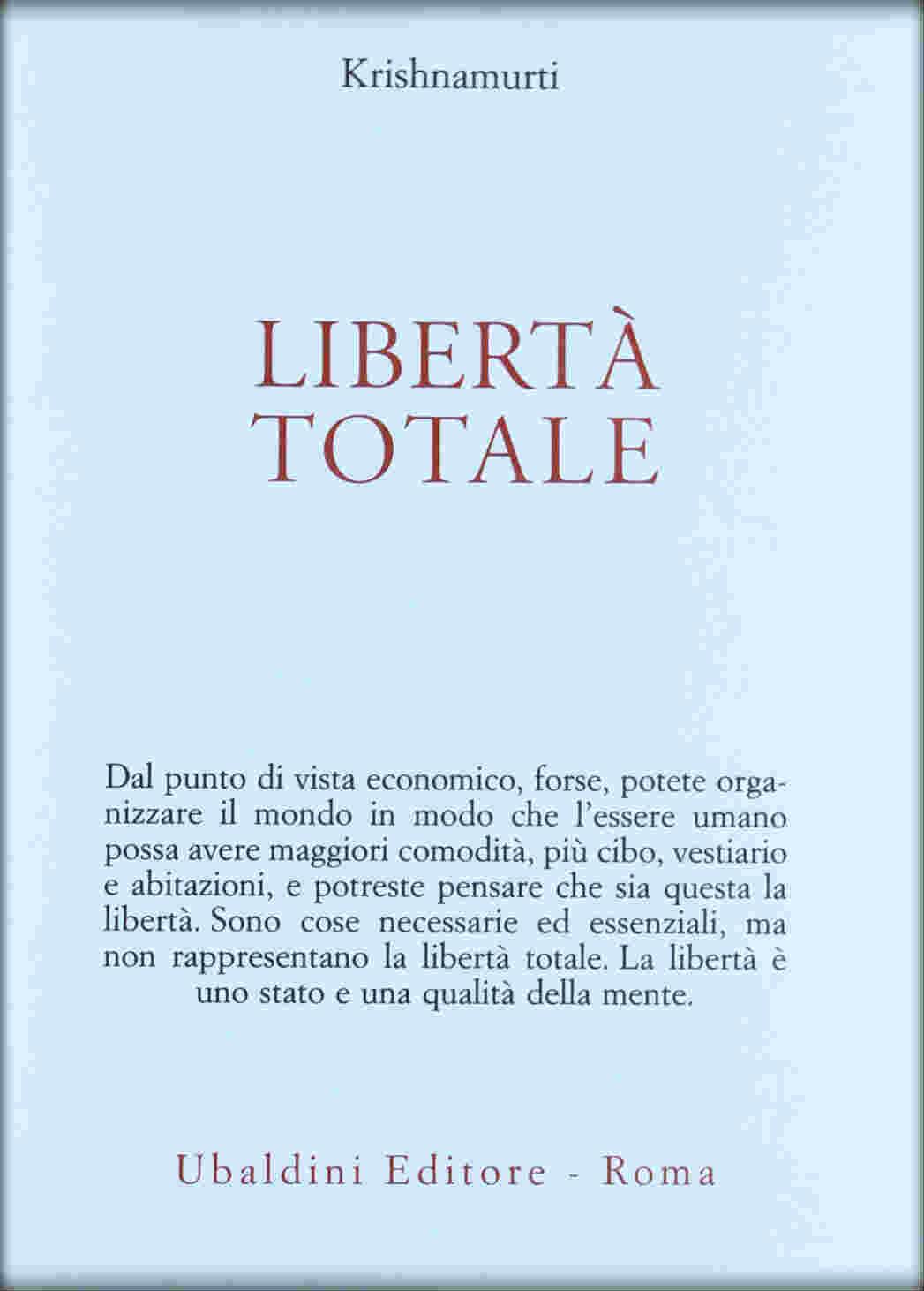 Libertà totale (J. Krishnamurti)