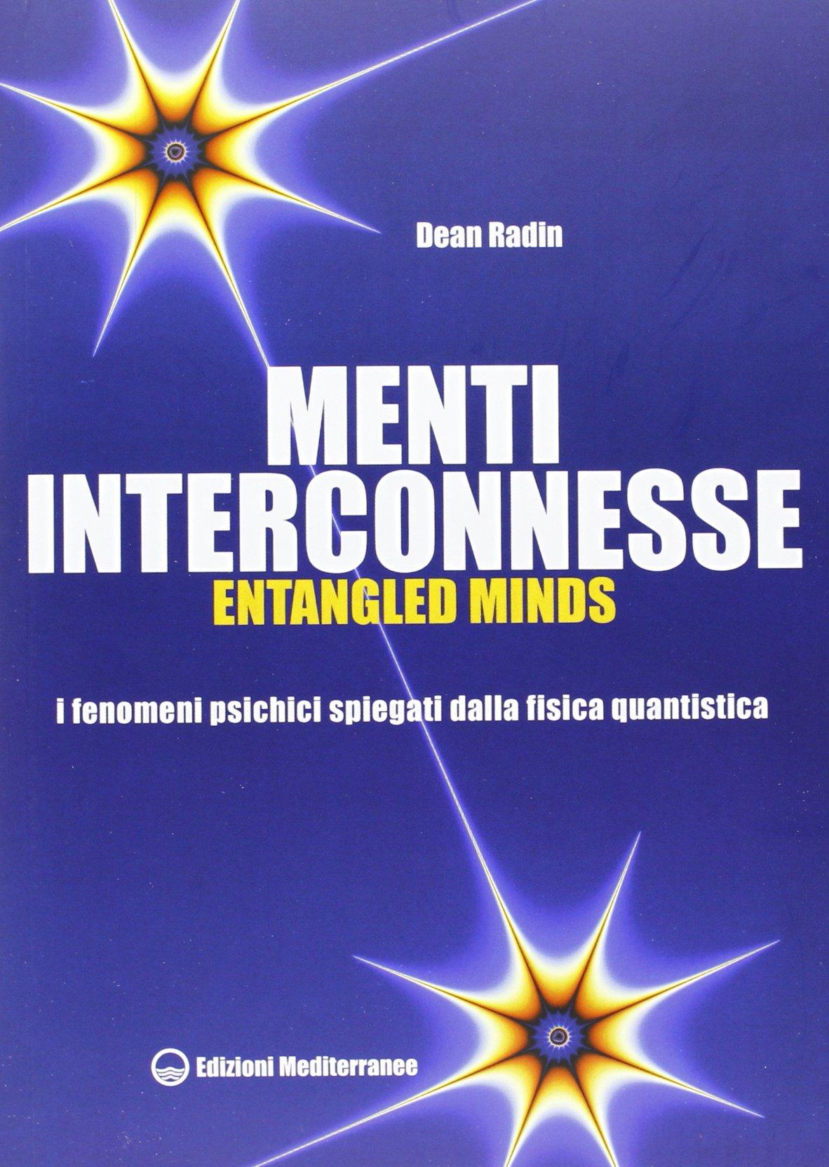 Dean Radin menti interconnesse