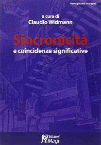 Sincronicità e coincidenze significative (a cura di C.Widmann)