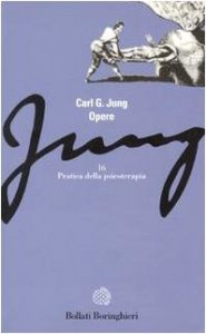 Pratica della psicoterapia - Opere Jung, vol16
