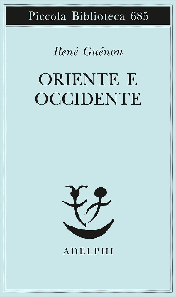 Oriente e Occidente Rene Guenon