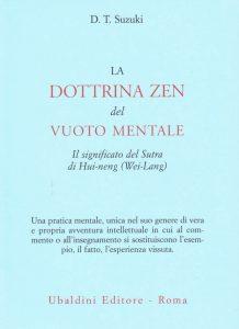 D.T.Suzuki La dottrina zen del vuoto mentale