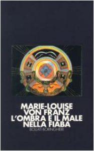 Marie Louise Von Franz L'ombra nelle fiabe