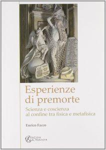 Esperienze Premorte Enrico Facco