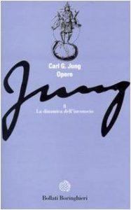 La dinamica dell'inconscio Jung