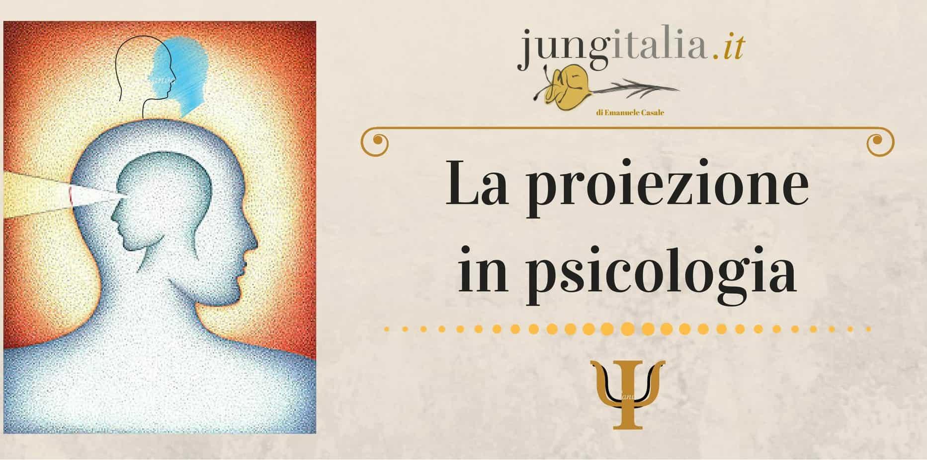 La proiezione in psicologia