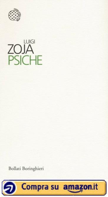 Luigi Zoja - Psiche - Amazon