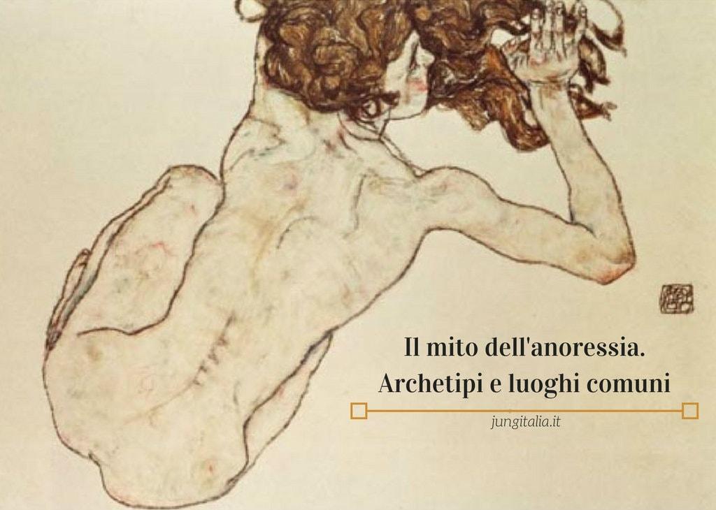 Il mito dell'anoressia. Archetipi e luoghi comuni