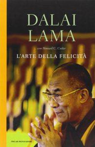L'arte della felicità Dalai Lama