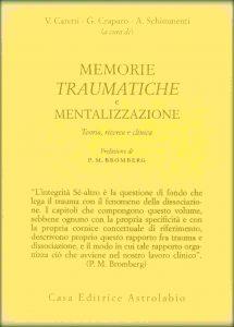 Trauma Psicologia Memorie, traumatiche