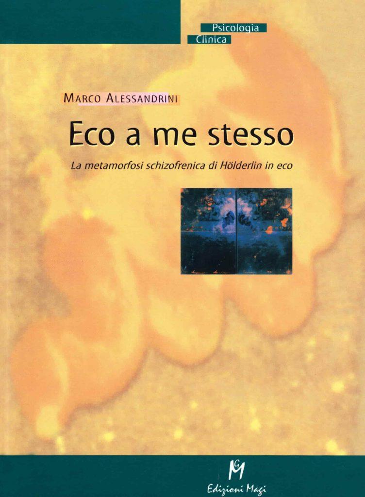 Marco Alessandrini - Eco a me stesso