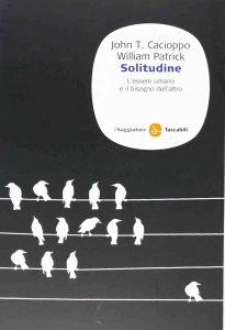 Solitudine - L'essere umano e il bisogno dell'altro